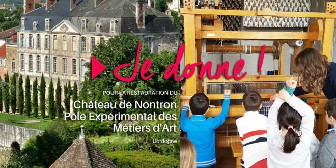 Faites un don ! Pour la restauration du Château de Nontron et le développement du Pôle Expérimental Métiers d'Art.