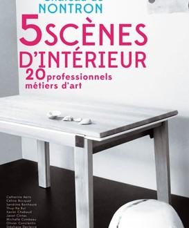 Exposition «5 Scènes d'intérieur, 20 professionnels métiers d'art»