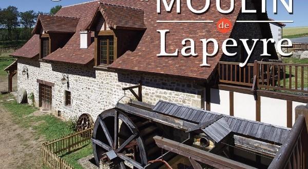 Ouverture du Moulin de Lapeyre