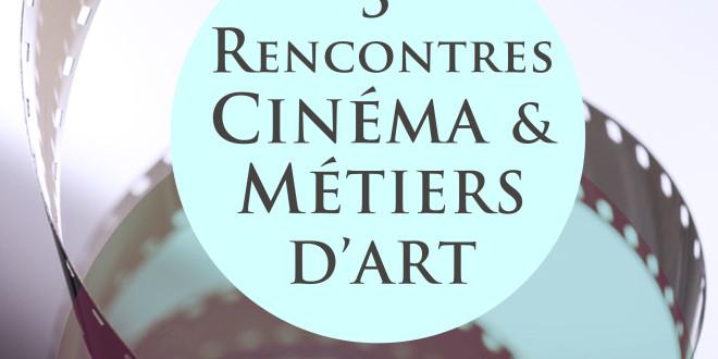 Rencontres Cinéma et Métiers d'Art
