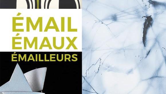 EXPOSITION  Email, émaux, émailleurs